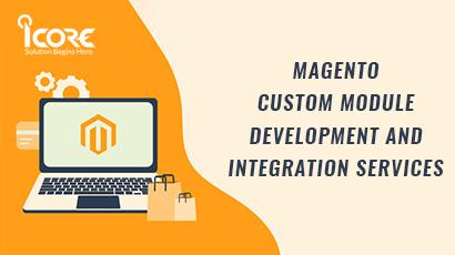 Magento Custom Module Development and Integration Company Coimbatore