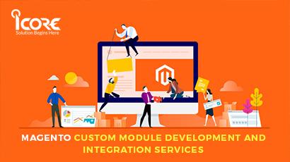 Magento Custom Module Development and Integration Services in Coimbatore